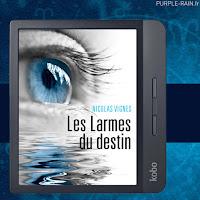 • Les Larmes du destin - Nicolas VIGNES