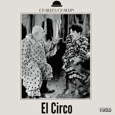 El Circo (Charles Chaplin) - [1928]