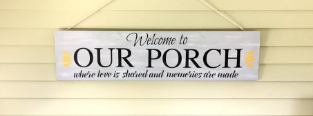 Welcome to the porch hand painted porch sign