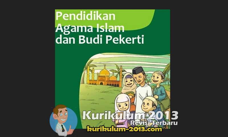 Silabus dan RPP PAI SD Kurikulum 2013 Kemenag Serta Jadwal Kurikulum 2013