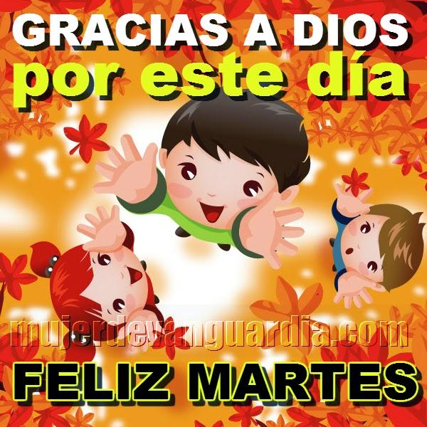 Imagen de feliz martes con frase de gracias a Dios