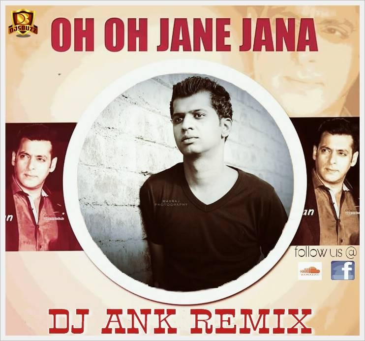 O O Jane Jana Remix Mp3 Song Download 320kbps: OH OH Jane Jana
