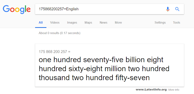 Type any number in the search bar and Google will spell it out for you - Top 10 Interesting Google Facts