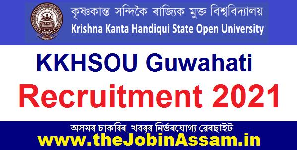KK Handiqui State Open University Recruitment 2021