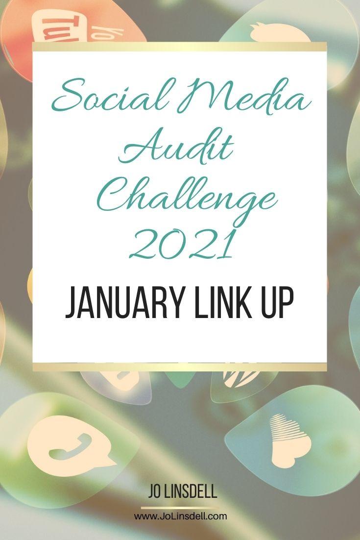 Social Media Audit Challenge 2021: January Link Up