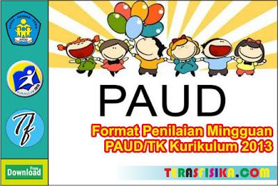 Format Penilaian Mingguan PAUD/TK K13