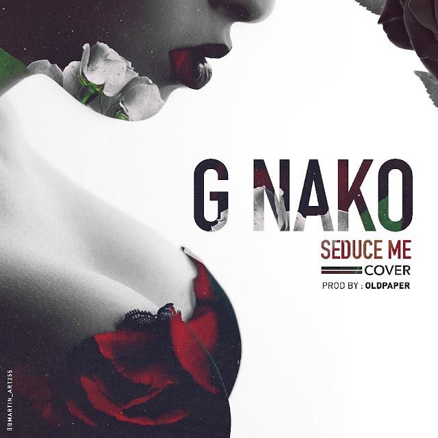 G Nako - Seduce Me
