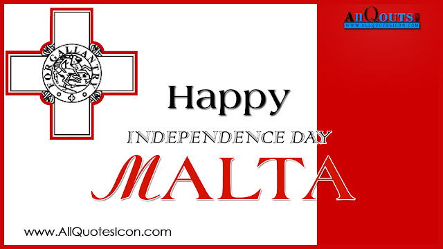 Here is a Happy Independence Day Wishes, Happy Independence Day Greetings,Malta Independence Day Quotes and Images, Malta Independence Day Wishes and Hd Wallpapers,Malta Independence Day,Malta Independece Day Celebrations,dia da Independencia feliz,feliz dia da Independencia feliz,Malta Images, Malta HD Wallpapers,Malta, Malta Pictures, Malta Wallpapers, Whatsapp Images,Malta Independence Day Wishes for Twitter,Malta Independence Day Wishes Whatsapp Wallpapers,Malta Independence Day Wishes Facebook Covers,Facebook Funny Images.