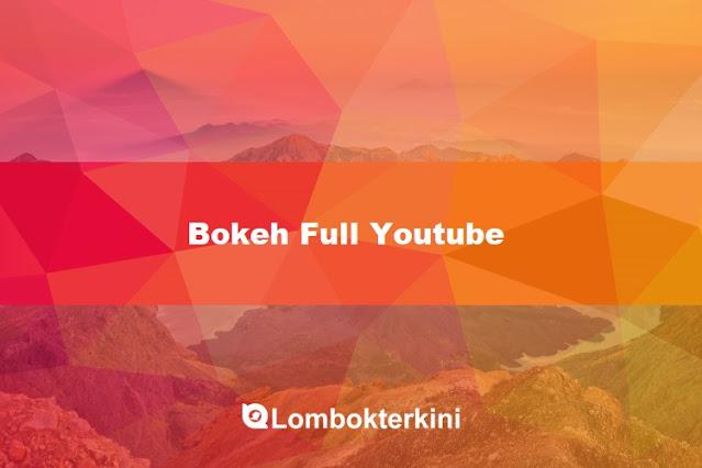 WWW Bokeh Full Youtube.com 2021 Sensor Indonesia