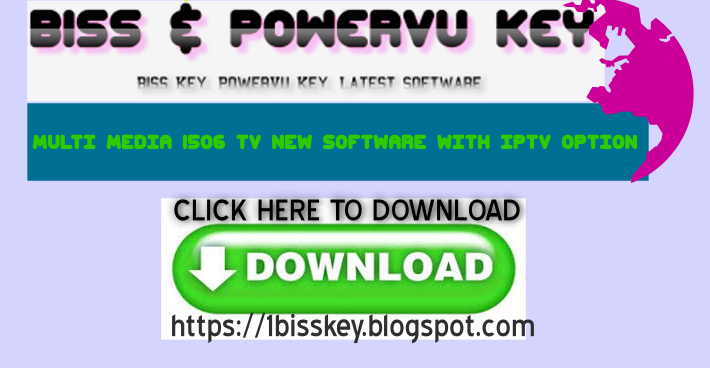 Biss & PowerVu Key: MULTI MEDIA 1506 TV NEW SOFTWARE WITH