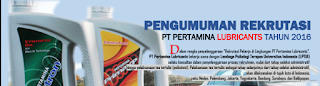 Informasi Lowongan Kerja BUMN Terbaru PT Pertamina Lubricants