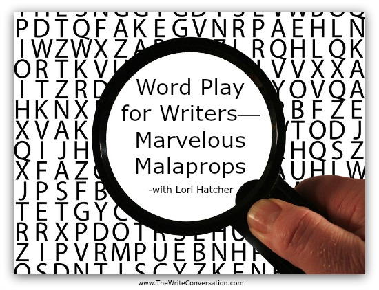 The Write Conversation Word Play For Writersmarvelous Malaprops