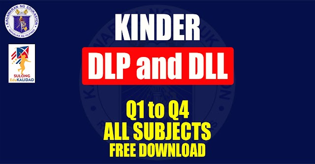 Detailed Lesson Plan(DLP) and Daily Lesson log(DLL) for Kinder | Free Download