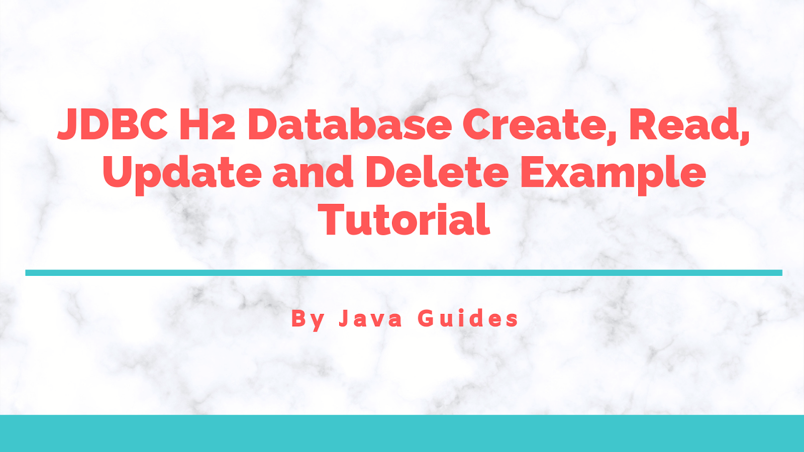 JDBC H2 Database Create, Read, Update and Delete Example
