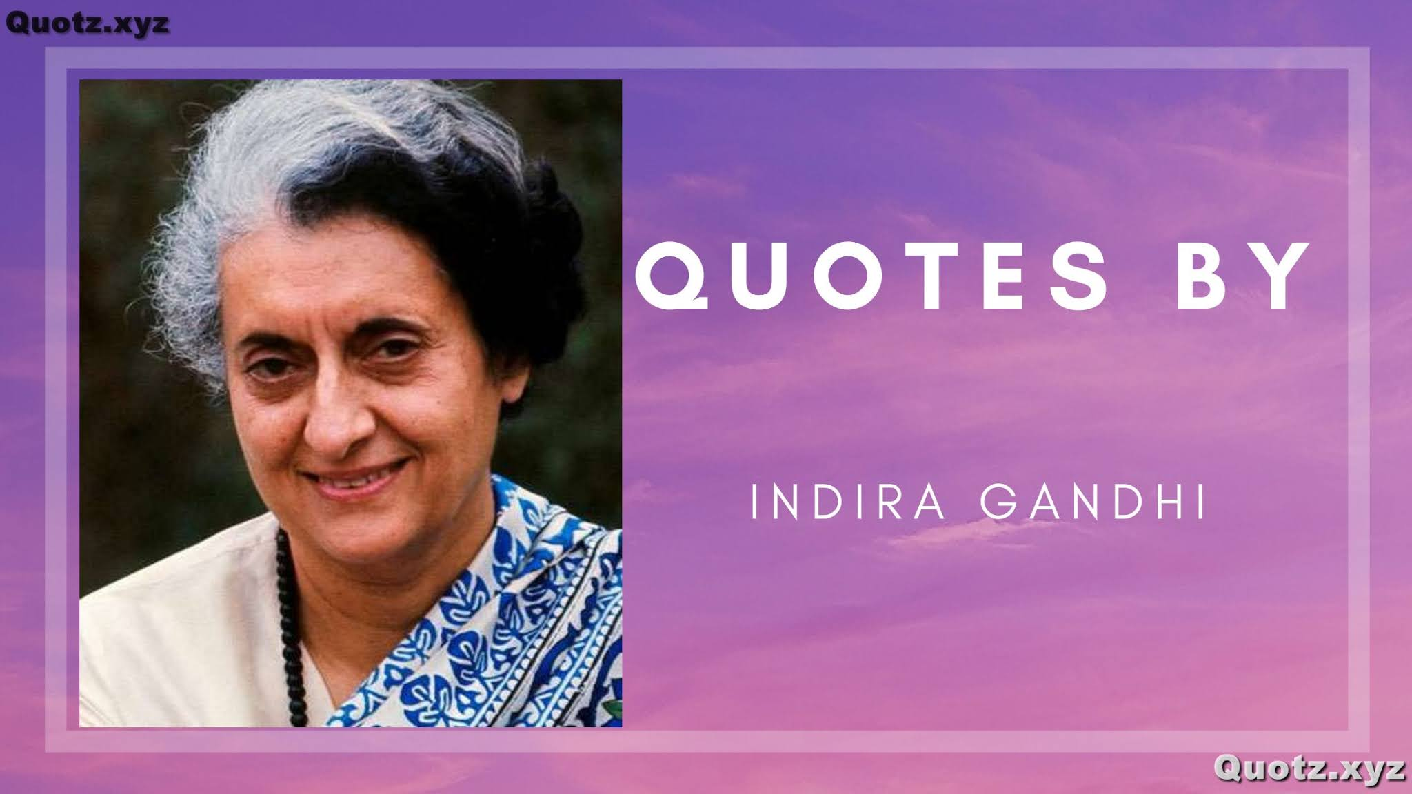 20+ Best Quotes of Indira Gandhi on Inspirational, Motivational with Quotes Images