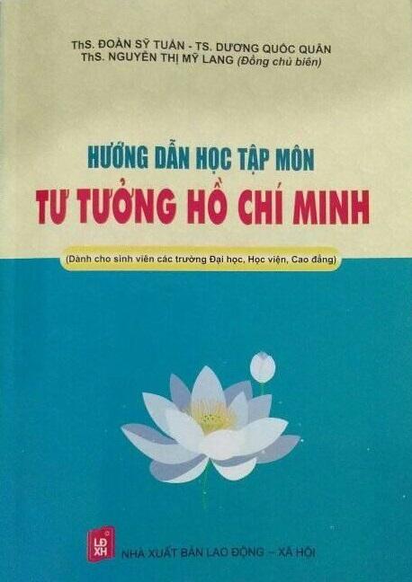 """Sách mới """"Hướng dẫn học tập môn Tư tưởng Hồ Chí Minh (Dành cho sinh viên các trường Đại học, Học viện, Cao đẳng)"""""""