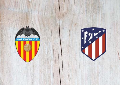 Valencia Vs Atletico Madrid Highlights 14 February 2020