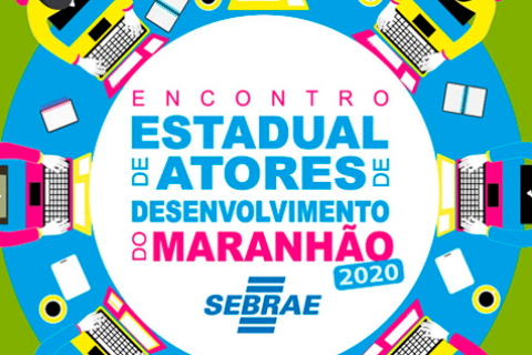 Foto / Sebrae MA: cartaz do evento