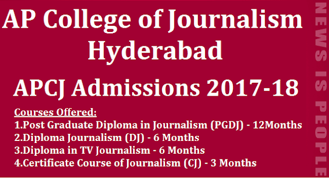 AP Admissions, Journalism Admissions, Admissions, TS Admissions, APCJ Admissions, AP College of Journalism Hyderabad, AP & TS Notification