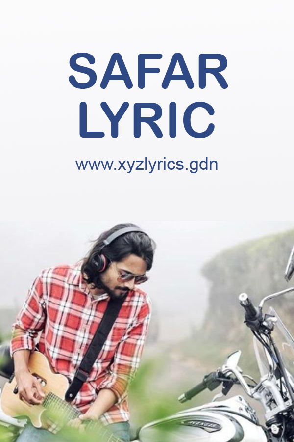 SAFAR LYRIC | Bhuvan Bam | Video