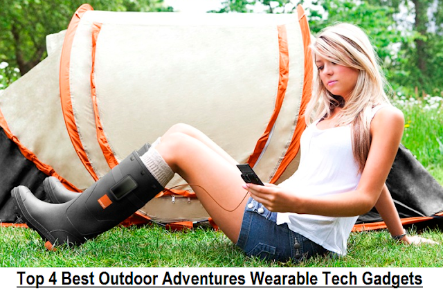 Top 4 Best Outdoor Adventures Wearable Tech Gadgets