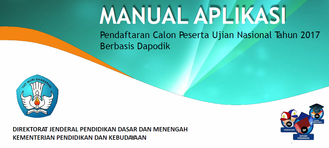 Download Manual Aplikasi Pendaftaran Calon Peserta Un 2017