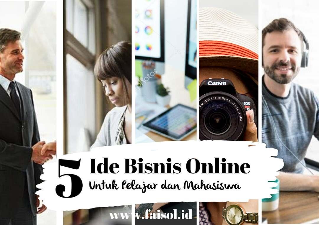 Dunia Faisol: 5 Ide Bisnis Online Paling Menguntungkan ...