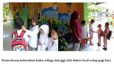 Pemeriksaan rutin oleh Dokter Kecil pada anak anak Paud, TK/RA, SD/MI