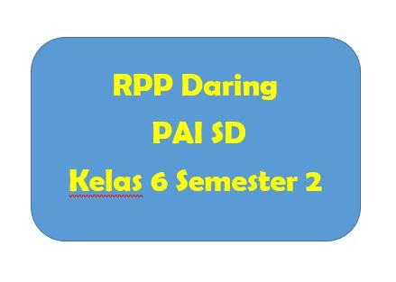 RPP Daring PAI SD Kelas 6 Semester 2