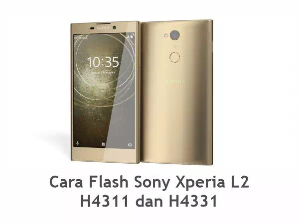 Flash Sony Xperia L2 H4311 dan H4331