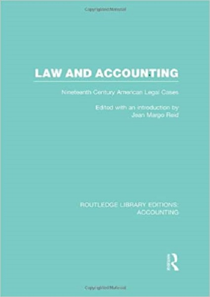 Low and Accounting(RLE Accounting): Nineteenth Century American Legal Cases