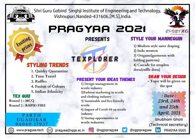 Texplorer 2021: An event by department of Textile Technology SGGS Nanded