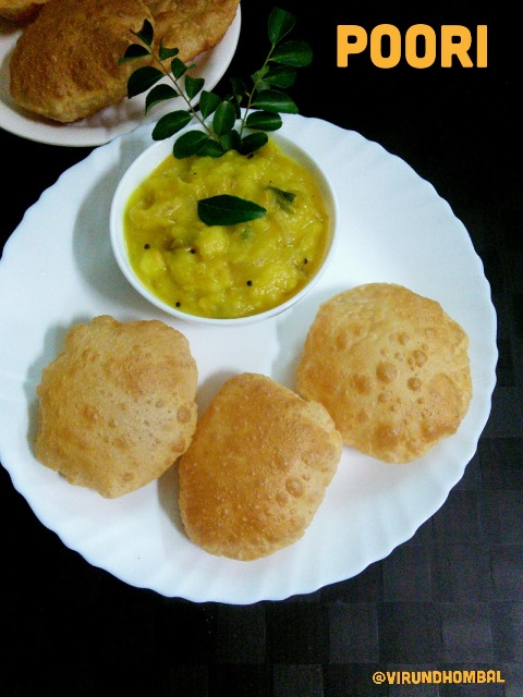 Poori  - Pooris are one of my favourite weekend breakfast dishes. During my childhood days I helped my mom to prepare chapathi and poori during weekends. So I started learning the kneading work from my school days onwards. After so many practices I found the trick for perfect pooris. As you all familiar with pooris we will see the tips for perfect pooris. The perfect side dish for poori is the evergreen potato masala. Nothing can beat this combination for pooris. You can also serve coconut chutney along with the potato masala. Check out my recipe for potato masala also.