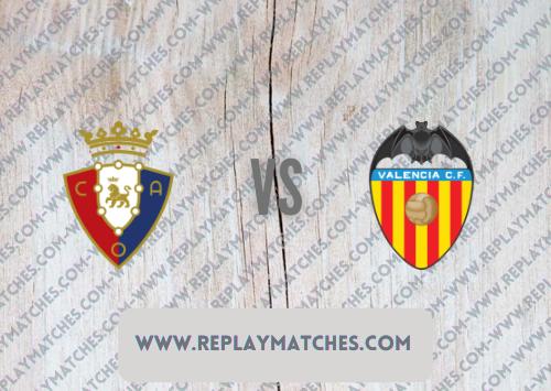Osasuna vs Valencia -Highlights 12 September 2021