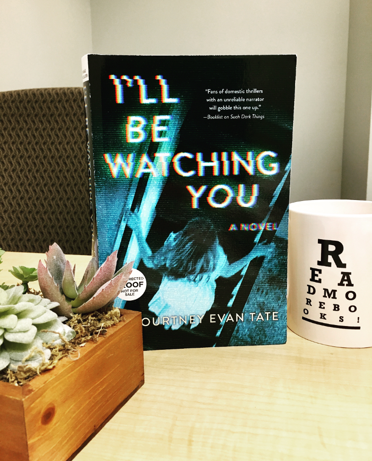 REVIEW: I'll Be Watching You by Courtney Evan Tate @harlequinbooks