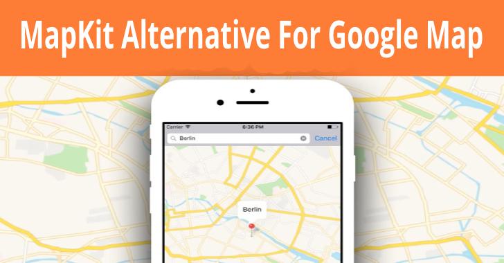 MapKit: Huawei's alternate to Google Maps