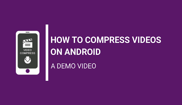 Best Android app to compress videos on Android Mobile Phone Best Android app to compress videos on Android Mobile Phone (Video Compress Demo)