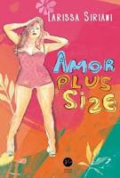 Amor Plus Size, de Larissa Siriani