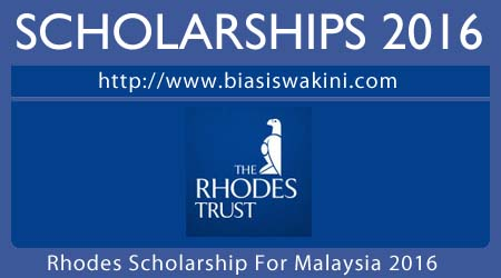 The Rhodes Scholarship For Malaysia 2016