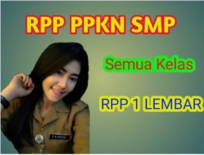 RPP 1 Lembar PPKN Kelas 7, 8, 9 semester 1 dan 2 adalah suatu perangkat yang harus di miliki guru mata pelajaran PPKN di SMP maupun MTs.