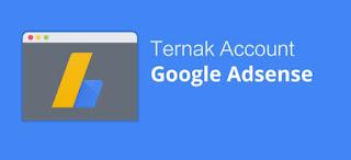 Cara Ternak Akun Google Adsense Terbaru