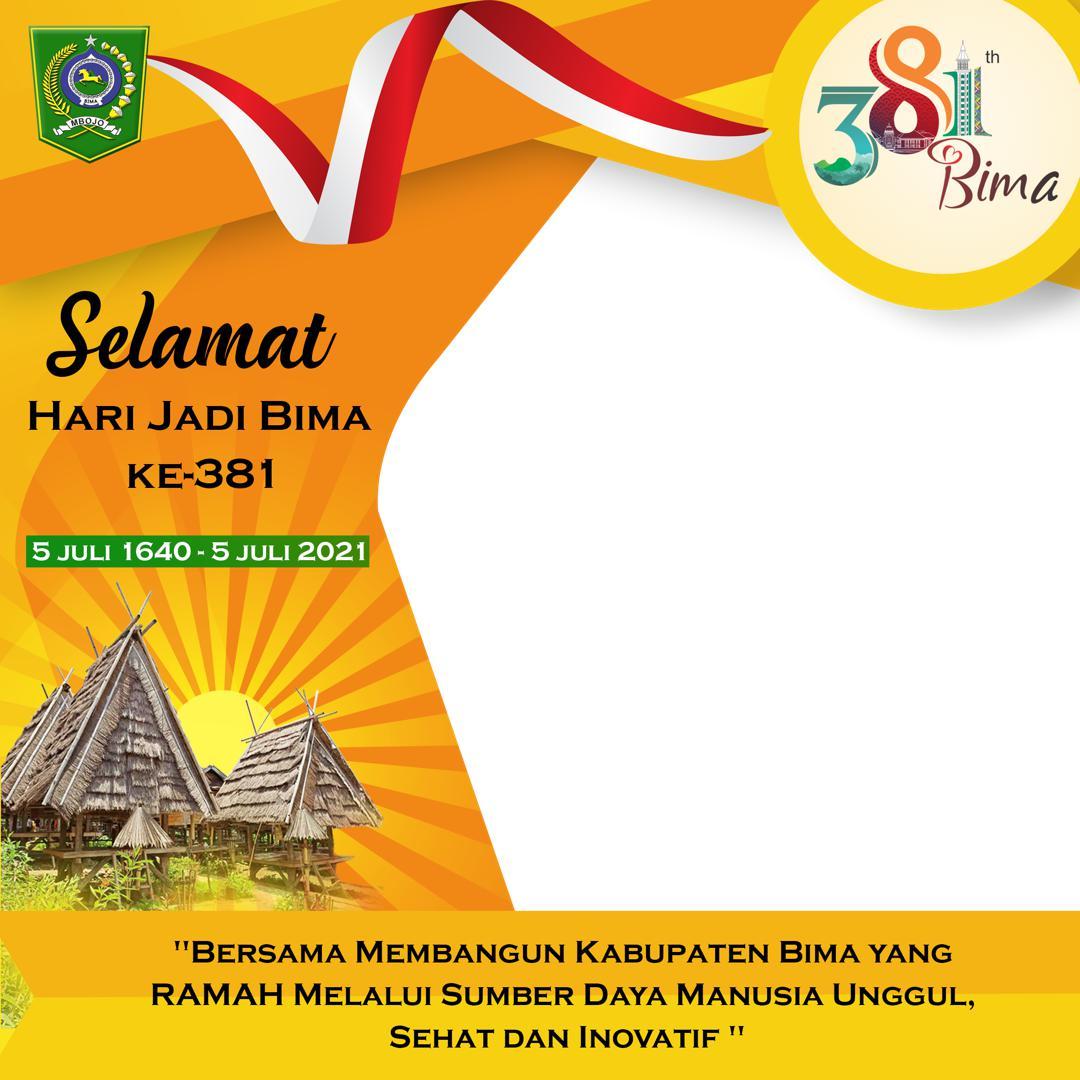 Link Template Background Frame Bingkai Twibbon Ucapan Selamat Hari Jadi ke-381 Kabupaten Bima 2021