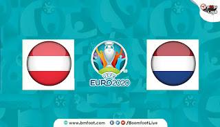 بث مباشر مباراة هولندا والنمسا مباشرة في كأس أمم أوروبا