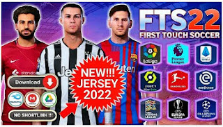 Download FTS 22 Android Offline Best Graphics HD New Jersey 2022 & New Update Transfer