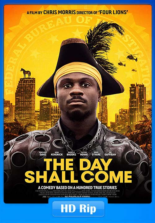 The Day Shall Come 2019 720p WEBRip x264 | 480p 300MB | 100MB HEVC Poster