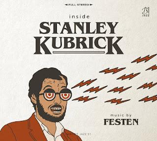 "Festen: ""Inside Stanley Kubrick"" / stereojazz"