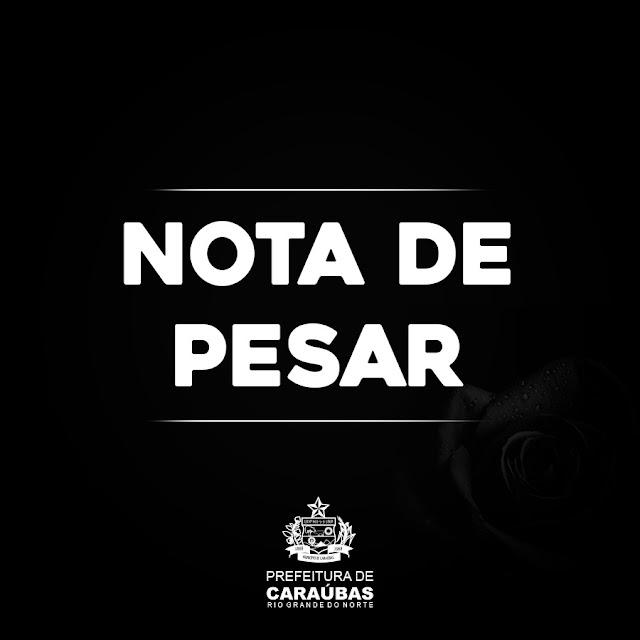 Nota de  Pesar da prefeitura de Caraúbas pelo falecimento da senhora Rita Praxedes