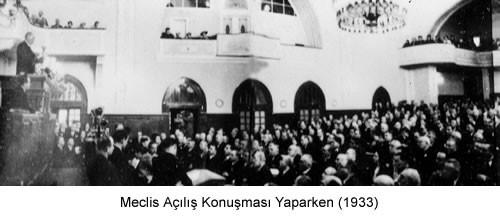 Atatürk Meclis Açılış Konuşması 1933 Fotoğraf