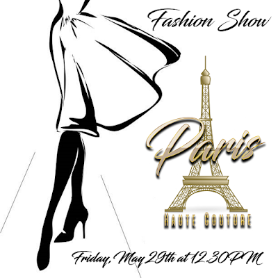 Paris Haute Couture - Fashion Show - Friday May 29 th at 12.30PM
