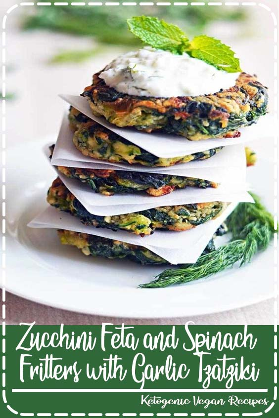 and Spinach Fritters with Garlic Tzatziki Zucchini Feta and Spinach Fritters with Garlic Tzatziki